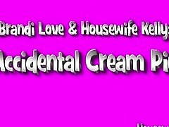 Housewife Kelly & Brandi Love- Accidental Creampie
